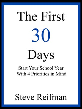 The First 30 Days: Start Your School Year With Four Priorities in Mind